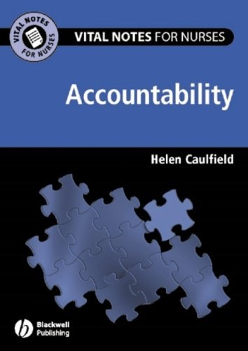 Accountability (Vital Notes for Nurses) by Helen Caulfield (2005-07-25)