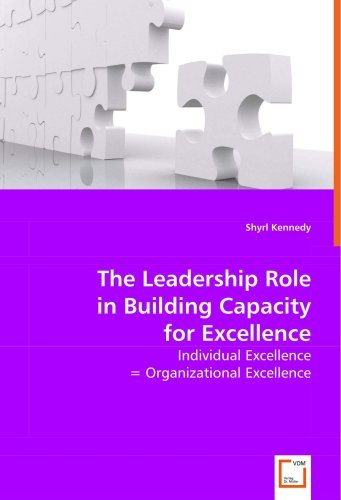 The Leadership Role in Building Capacity for Excellence by Shyrl Kennedy (2008-07-15)