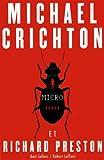 Micro | Crichton, Michaël. Auteur