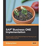 [SAP Business One Implementation [ SAP BUSINESS ONE IMPLEMENTATION BY Niefert, Wolfgang ( Author ) Jun-01-2009[ SAP BUSINESS ONE IMPLEMENTATION [ SAP BUSINESS ONE IMPLEMENTATION BY NIEFERT, WOLFGANG ( AUTHOR ) JUN-01-2009 ] By Niefert, Wolfgang ( Author )Jun-01-2009 Paperback