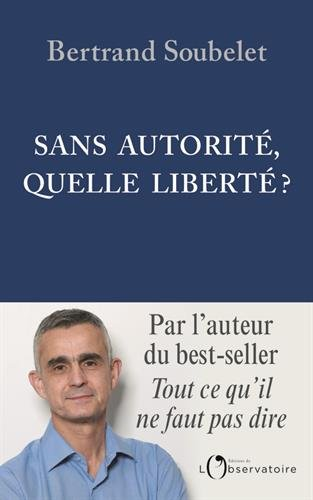 Sans autorit, quelle libert ?