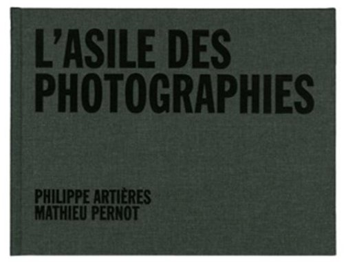 L'asile des photographies