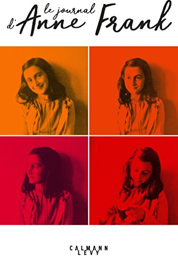 Le Journal d'Anne Frank (Biographies, Autobiographies) par Anne Frank