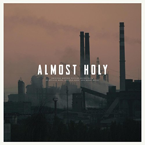 ALMOST HOLY: ORIGINAL SOUNDTRACK