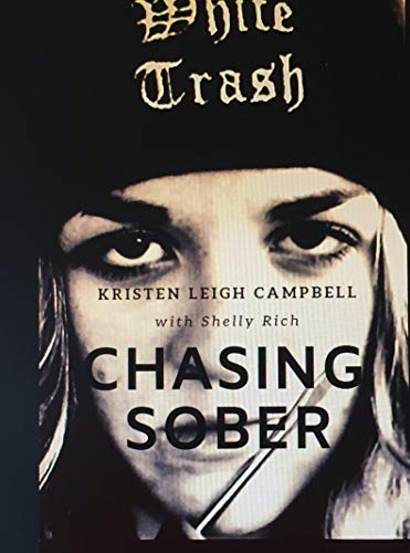 Chasing Sober: A Memoir of Hope and the Infinite Chase of Sobriety (English Edition)