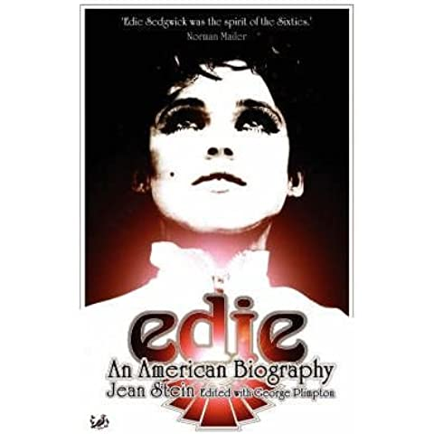 [(Edie: An American Biography)] [ By (author) Jean Stein, By (author) George Plimpton ] [April,
