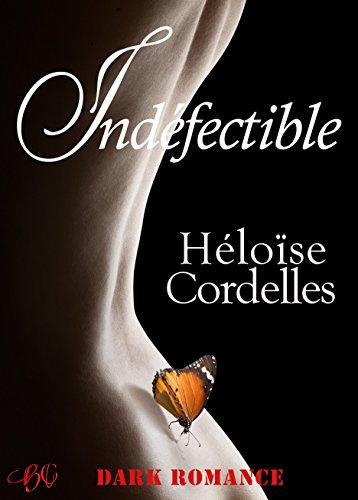 Indéfectible - Héloïse Cordelles 2016