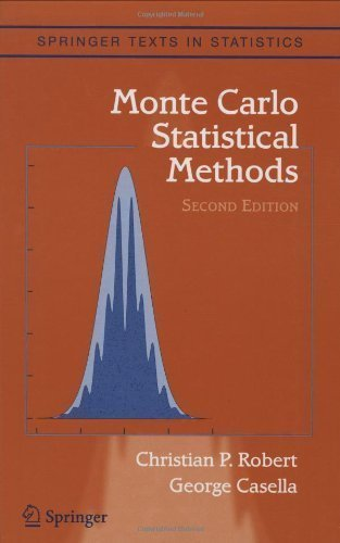 Monte Carlo Statistical Methods (Springer Texts in Statistics) 2nd (second) Edition by Robert, Christian, Casella, George published by Springer (2004)