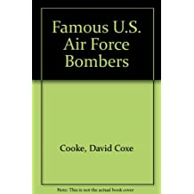 Famous U.S. Air Force Bombers