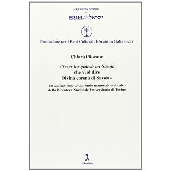 Nezer Ha-Qodesh Mi Savoia-Divina Corona Di Savoia