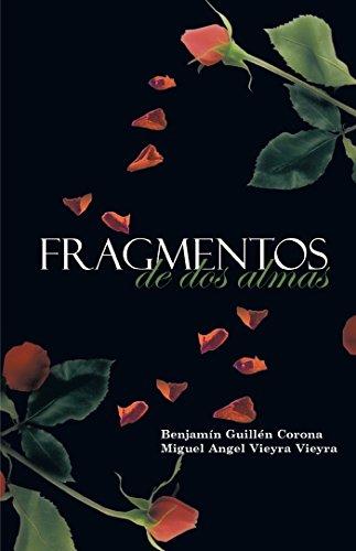 Fragmentos De Dos Almas por Benjamín Guillén