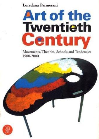 Art of the Twentieth Century: Movements, Theories, Schools and Tendencies 1900-2000 (Skira Paperbacks) by Loredana Parmesani (2000-04-10)