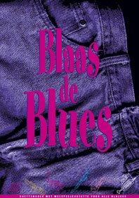 Blaas de Blues - Alto Saxophone, Bariton Saxophone or Eb Horn - BOOK+CD