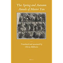 The Spring and Autumn Annals of Master Yan (Sinica Leidensia)