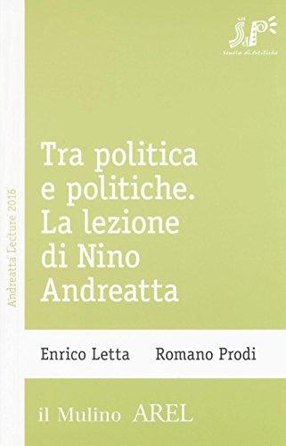 Tra politica e politiche. La lezione di Nino Andreatta