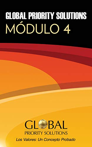 Global Priority Solutions: Módulo 4 (Español) (English Edition)