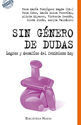 SIN GÉNERO DE DUDAS (DOSSIER DEL SIGLO XXI)
