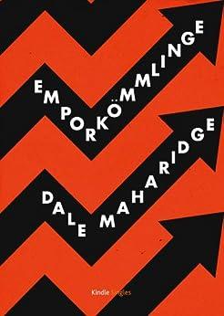 Emporkömmlinge (Kindle Single) von [Maharidge, Dale]