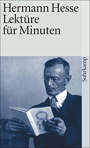 Lektüre für Minuten: Gedanken aus seinen Büchern und Schriften (suhrkamp taschenbuch)