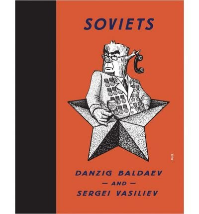 [(Soviets)] [ By (author) Danzig Baldaev, By (author) Sergei Vasiliev ] [April, 2014]