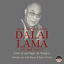 Der Appell des Dalai Lama an die Welt: Ethik ist wichtiger als Religion (CD)