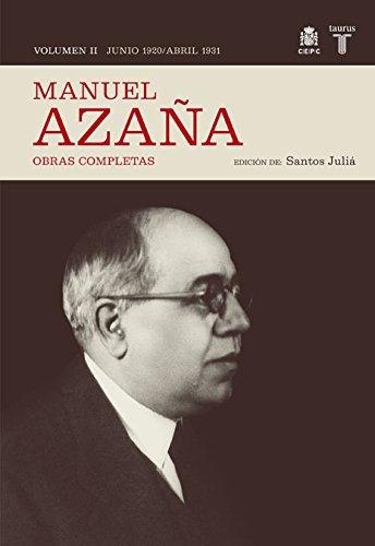 O.C. Manuel Azaña Tomo 2 Junio 1920 / Abril 1931 (HISTORIA)