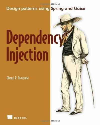 Dependency Injection Pap/Pas Edition by Prasanna, Dhanji R. published by Manning Publications (2009)