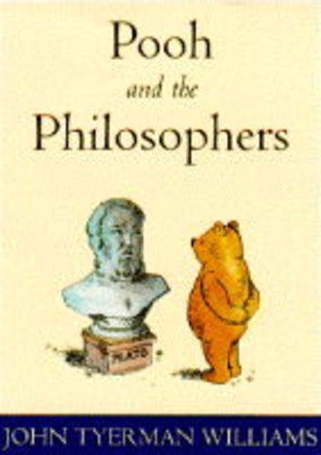 Pooh and the Philosophers por John T. Williams