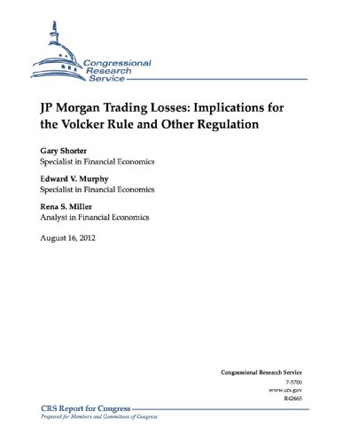 jp-morgan-trading-losses-implications-for-the-volcker-rule-and-other-regulation-english-edition