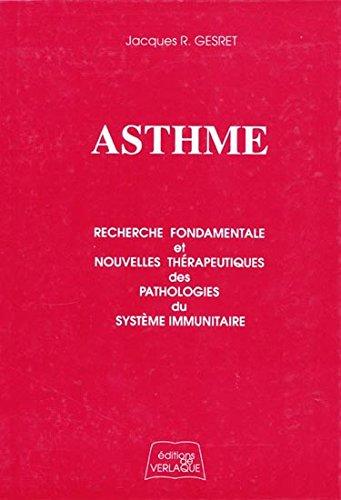 ASTHME. Recherche fondamentale et nouvelles thrapeutiques des pathologies du systme immunitaire