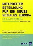 Mitarbeiterbeteiligung für ein neues soziales Europa: Ein Bausteinmodell