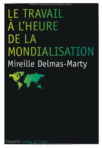 Travail A L'Epreuve De La Mondialisation (Le)