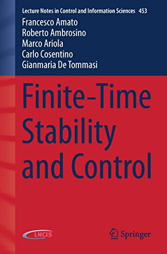 Finite-Time Stability and Control (Lecture Notes in Control and ...