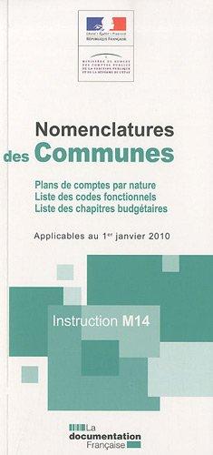 Instruction M14 - Nomenclatures des communes. Instructions applicables au 01/01/10