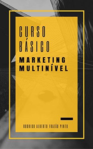 MARKETING MULTINÍVEL: CURSO BÁSICO (Portuguese Edition)