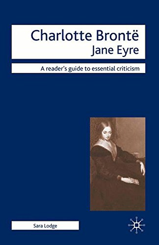 Charlotte Bronte - Jane Eyre (Readers' Guides to Essential Criticism)