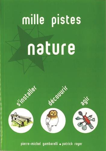Mille pistes nature par P.-M. Gambarelli