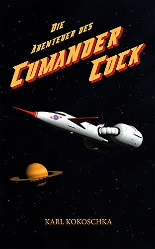 Die Abenteuer des Cumander Cock
