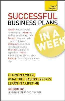 successful-business-plans-in-a-week-by-author-iain-maitland-published-on-january-2013
