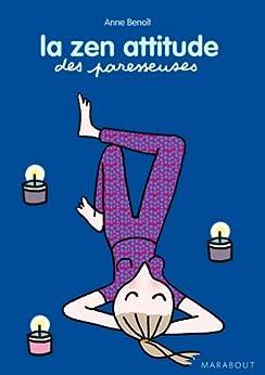 La zen attitude des Paresseuses (Santé) par [Benoît, Anne]
