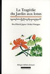 La tragédie du jardin aux lotus