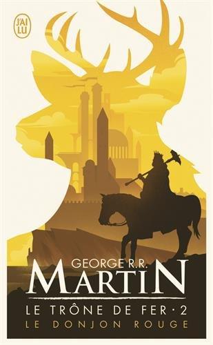 Le trône de fer, tome 2 : Le donjon rouge (Modèle aléatoire) par Georges R. R. Martin