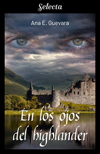 En los ojos del highlander – Ana E. Guevara
