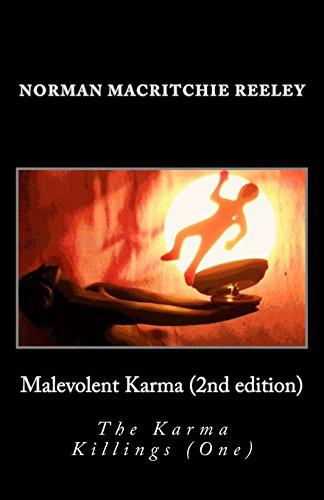 Malevolent Karma: The Karma Killings (One): Volume 1 (The Karma Killings Trilogy)