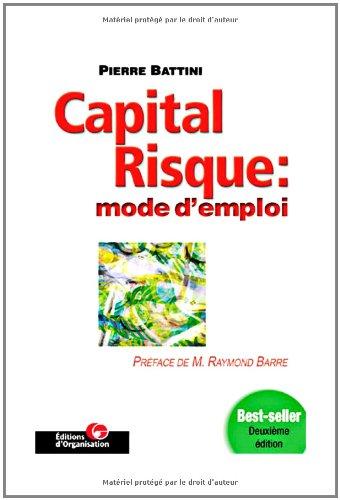 Capital-risque : mode d'emploi
