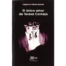 El único amor de Teresa Cornejo