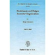 Funktionen und Folgen formaler Organisation.