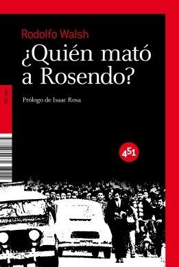 Quien Mato A Rosendo (451.http.doc) por Rodolfo J. Walsh