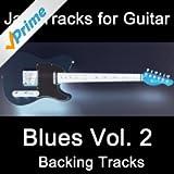 Jam Tracks for Guitar: Blues, Vol.2 (Backing Tracks)