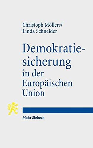 Demokratiesicherung in der Europäischen Union: Studie zu einem DilemmaIm Auftrag und in Zusammenarbeit mit der Heinrich-Böll-Stiftung